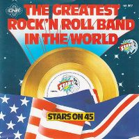 Cover Stars On 45 - The Greatest Rock 'n Roll Band In The World