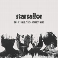 Cover Starsailor - Good Souls: The Greatest Hits
