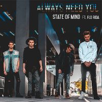 Cover State Of Mind feat. Flo Rida - Always Need You