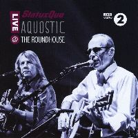 Cover Status Quo - Aquostic - Live @ The Roundhouse