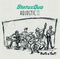 Cover Status Quo - Aquostic II - That's A Fact!