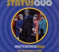 Cover Status Quo - Matchstick Men - The Psychedelic Years