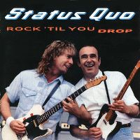 Cover Status Quo - Rock 'Til You Drop