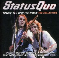 Cover Status Quo - Rockin' All Over The World - The Collection