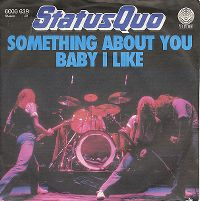 Cover Status Quo - Something About You Baby I Like