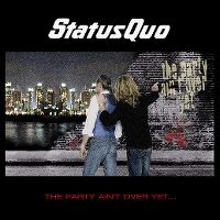 Cover Status Quo - The Party Ain't Over Yet...