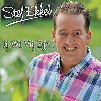 Cover Stef Ekkel - Jij wil vrij zijn...