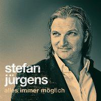 Cover Stefan Jürgens - Alles immer möglich