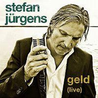 Cover Stefan Jürgens - Geld (Live)