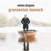 Cover Stefan Jürgens - Grenzenlos Mensch