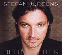 Cover Stefan Jürgens - Heldenzeiten