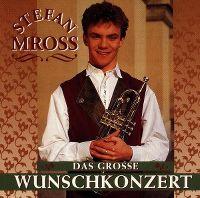 Cover Stefan Mross - Das grosse Wunschkonzert