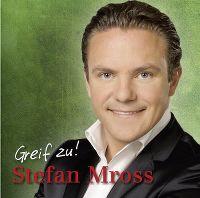 Cover Stefan Mross - Greif zu!