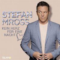 Cover Stefan Mross - Kein Herz für eine Nacht