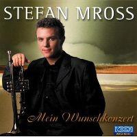 Cover Stefan Mross - Mein Wunschkonzert