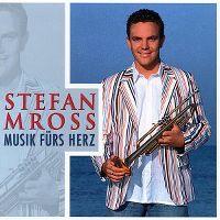 Cover Stefan Mross - Musik fürs Herz