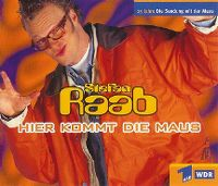 Cover Stefan Raab - Hier kommt die Maus