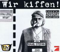 Cover Stefan Raab - Wir kiffen!