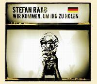 Cover Stefan Raab - Wir kommen, um ihn zu holen