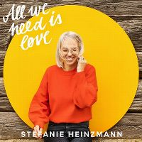 Cover Stefanie Heinzmann - All We Need Is Love