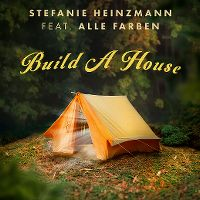 Cover Stefanie Heinzmann feat. Alle Farben - Build A House