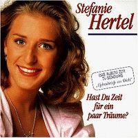 Cover Stefanie Hertel - Hast Du Zeit für ein paar Träume?
