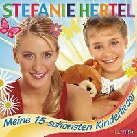 Cover Stefanie Hertel - Meine 15 schönsten Kinderlieder
