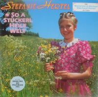 Cover Stefanie Hertel - So a Stückerl heile Welt