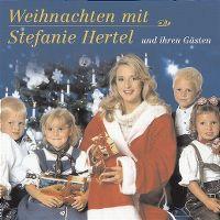 Cover Stefanie Hertel - Weihnachten mit Stefanie Hertel und ihren Gästen