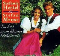 Cover Stefanie Hertel & Stefan Mross - Du bist mein kleines Geheimnis