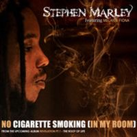 Cover Stephen Marley feat. Melanie Fiona - No Cigarette Smoking (In My Room)