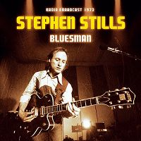 Cover Stephen Stills - Bluesman - Radio Broadcast 1972
