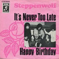 Cover Steppenwolf - It's Never Too Late