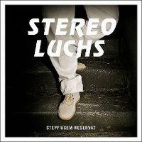 Cover Stereo Luchs - Stepp usem Reservat