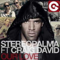 Cover Stereo Palma feat. Craig David - Our Love