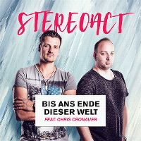 Cover Stereoact feat. Chris Cronauer - Bis ans Ende dieser Welt