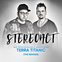Cover Stereoact feat. Peter Schilling & Jaques Raupé - Terra Titanic