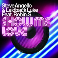 Cover Steve Angello & Laidback Luke feat. Robin S. - Show Me Love