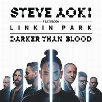 Cover Steve Aoki feat. Linkin Park - Darker Than Blood