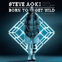 Cover Steve Aoki feat. will.i.am - Born To Get Wild
