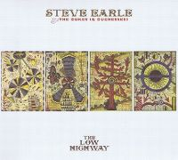 Cover Steve Earle & The Dukes (& Duchesses) - The Low Highway