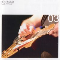 Cover Steve Hackett - Live Archive 03