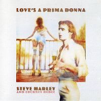 Cover Steve Harley And Cockney Rebel - Love's A Prima Donna
