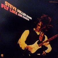 Cover Steve Miller Band - Fly Like An Eagle