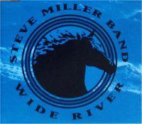 Cover Steve Miller Band - Wide River