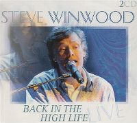 Cover Steve Winwood - Back In The High Life - Live