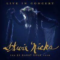 Cover Stevie Nicks - Live In Concert - The 24 Karat Gold Tour