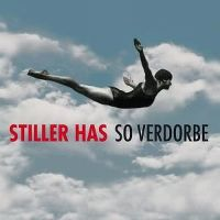 Cover Stiller Has - So verdorbe