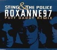 Cover Sting & The Police - Roxanne 97 (Puff Daddy Remix)