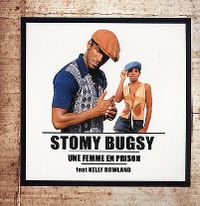 Cover Stomy Bugsy feat. Kelly Rowland - Une femme en prison